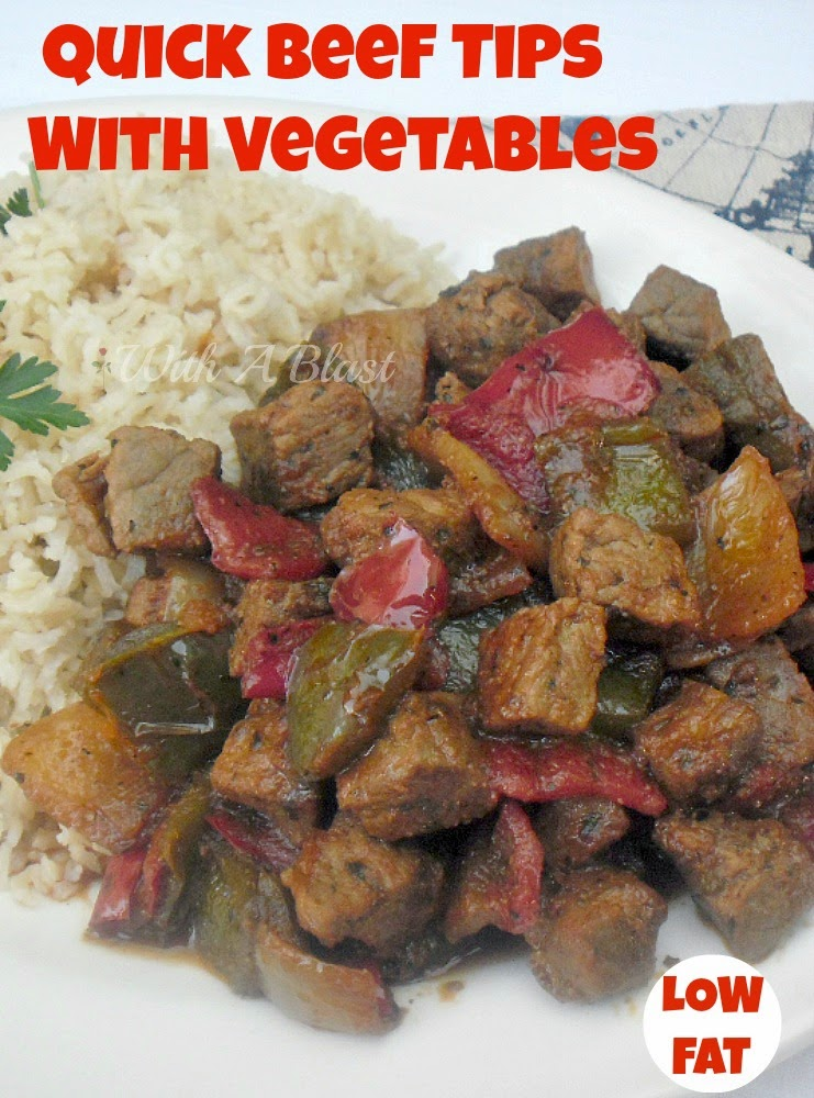 Quick Beef Tips with Vegetables (L/F) ~ So simple to make, yet a delicious beefy, vegetable dish which you will want seconds of #BeefTips #LowFat #QuickAndEasyRecipe