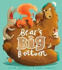 Bear's Big Bottom by Steve Smallman and Emma Yarlett