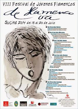 """VIII FESTIVAL """"DE FLAMENCO VA"""" SUCINA DEL 15 AL 20  DE JULIO 2014 - AUTOR A. SOTO ALCÓN"""