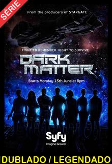 Assistir Dark Matter Dublado e Legendado