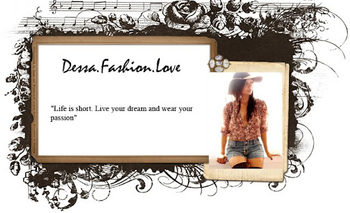 Dessa.Fashion.Love