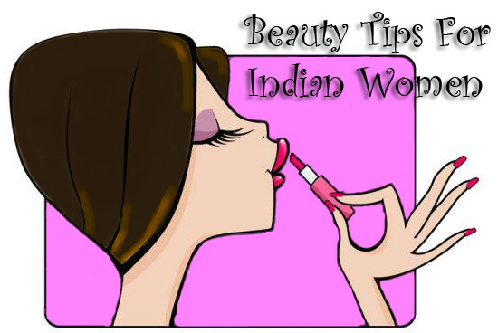 Beauty Tips For Indian Women