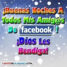 Buenas noches amigos del Facebook...