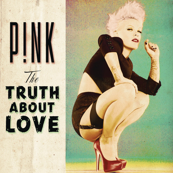 Pink - The Truth About Love (Deluxe Version) @Tunesbin.com