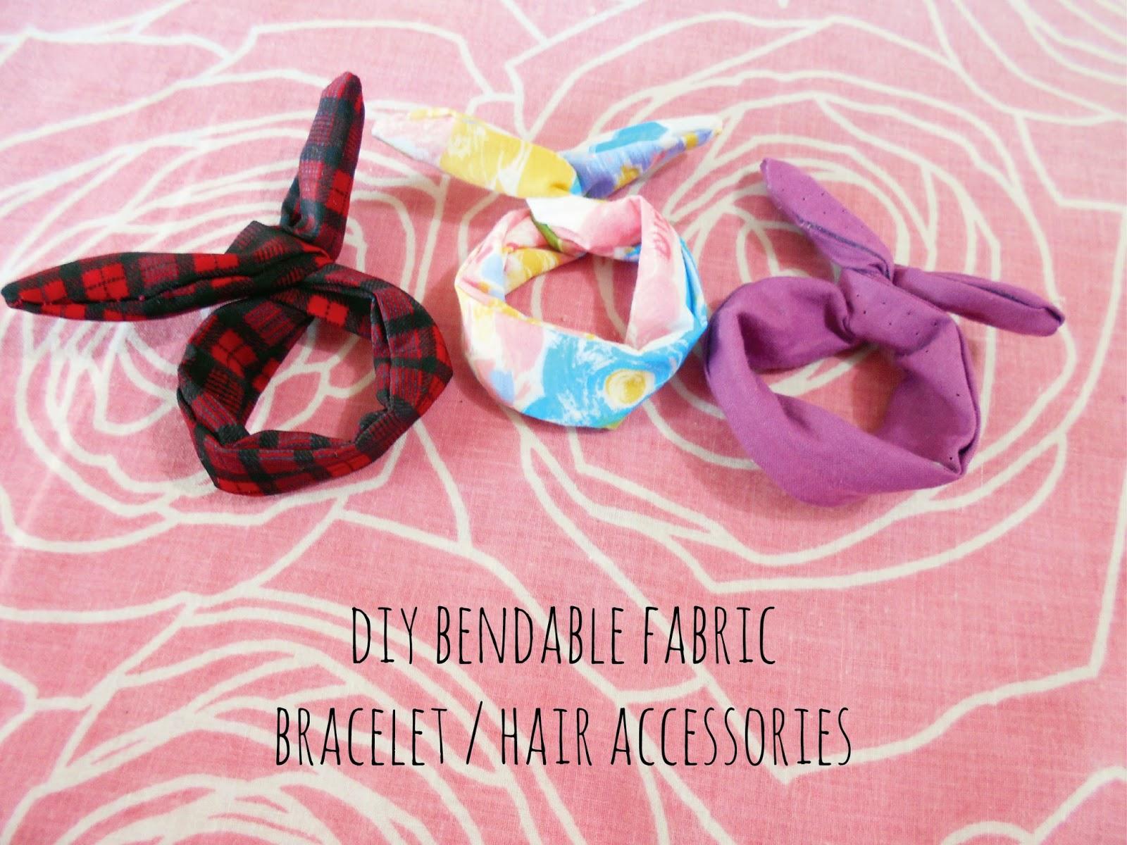 DIY - Bendable Fabric Bracelet / Hair Accessories