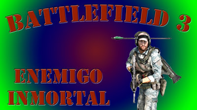 Battlefield 3 Enemigo Inmortal
