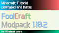 HOW TO INSTALL<br>FoolCraft Modpack [<b>1.10.2</b>]<br>▽