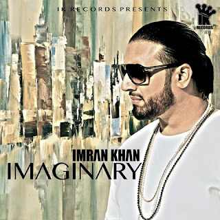 Imaginary (Imran Khan) - Full Song Mp3 Download
