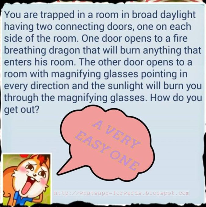 You are trapped in a room