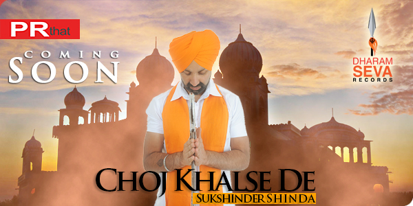 "New Promo From Sukshinder Shinda's ""Choj Khalse De"""
