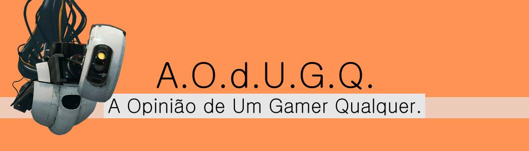 A Opinião de Um Gamer Qualquer
