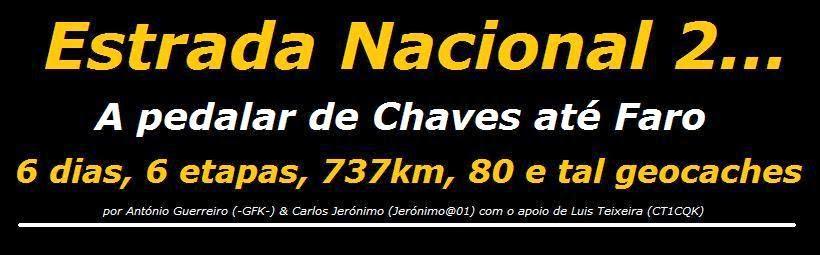 Estrada Nacional 2...        de Chaves a Faro em BTT