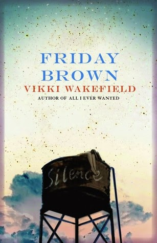 Vikki Wakefield's Friday Brown handles 'difficult' topics with care.