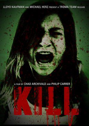 Kill (2011) Poster