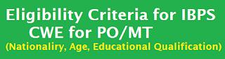 ibps po exam eligibility (nationality, age, qualification)