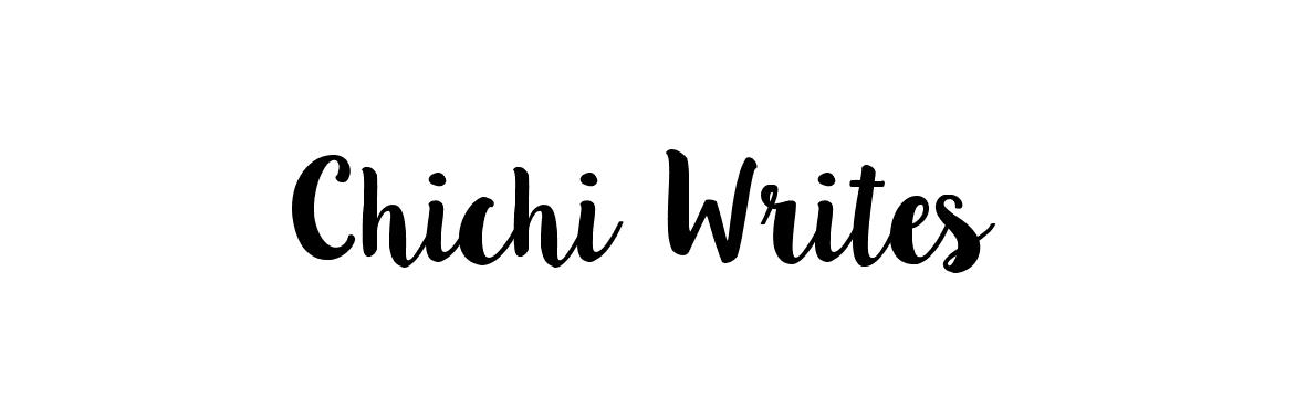 Chichi Writes
