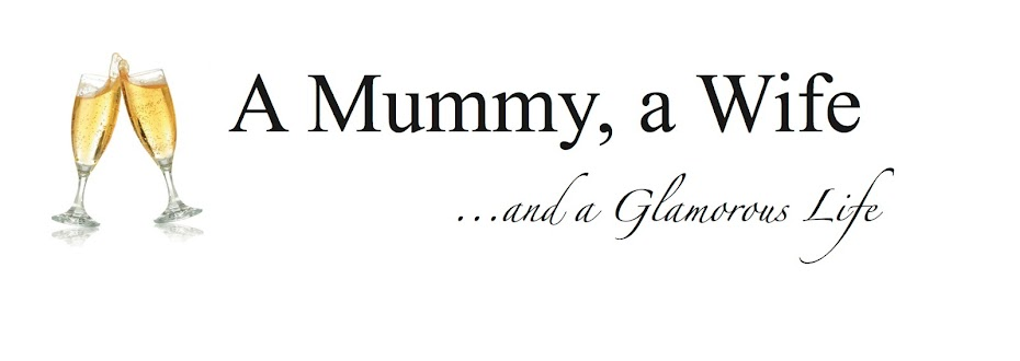 A Mummy a Wife a Glamorous Life