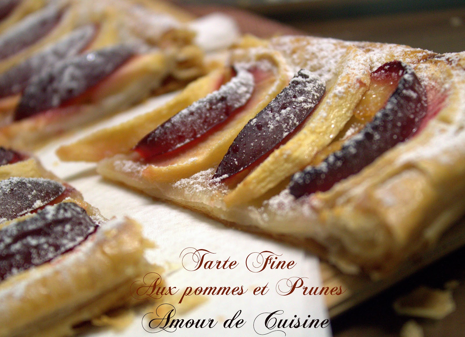 my love of cooking plum and apple tart on puff pastry. Black Bedroom Furniture Sets. Home Design Ideas