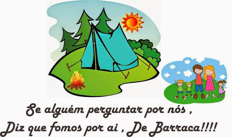 Se alguém perguntar por nós , Diz que fomos por ai , De Barraca!