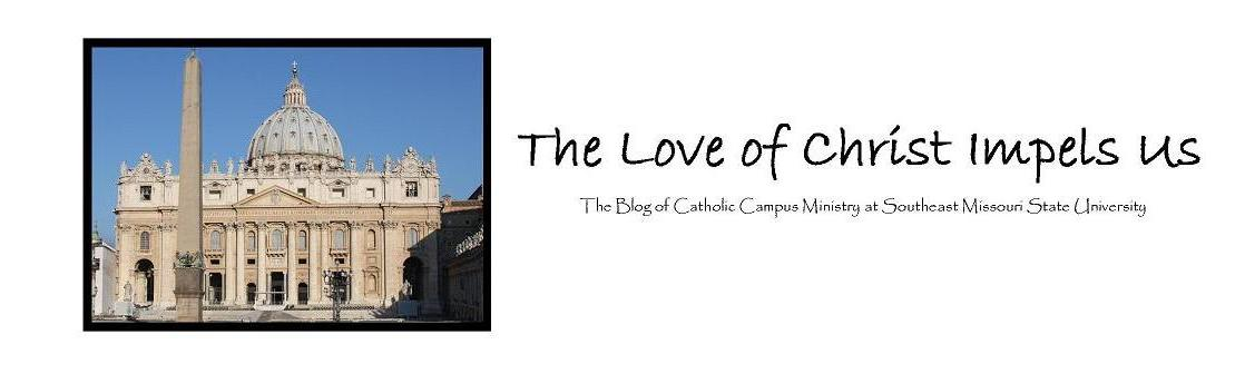 The Love of Christ Impels Us