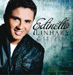 Download - Edinélto Linhary - Ele Veio (2012)