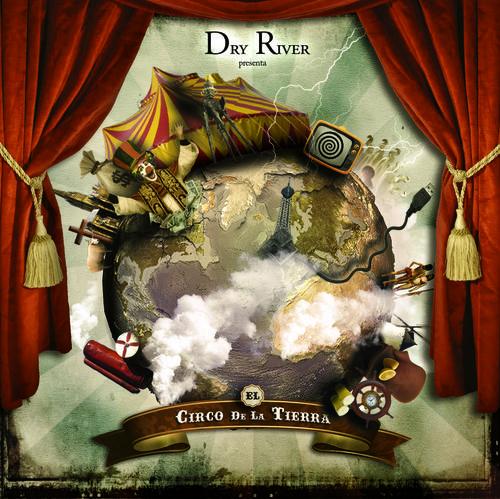 Portada del disco El Circo De La Tierra de Dry River