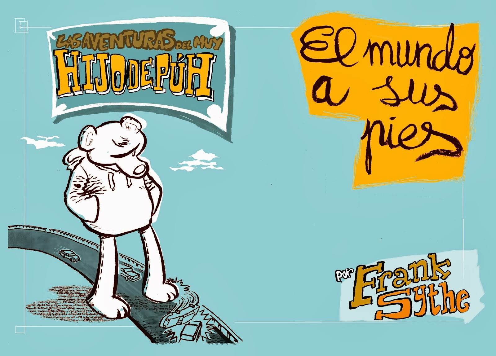 """""""Las aventuras del muy HijodePúh: El mundo a sus pies"""" (Pincha la imagen para preview gratuita)"""