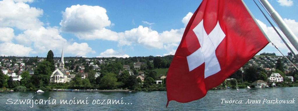 Szwajcaria moimi oczami..