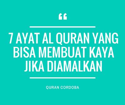 7 Ayat Al Quran yang Bisa Membuat Kaya Jika Diamalkan