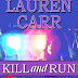 Kill & Run Review & Giveaway