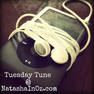 Tuesday Tune at www.natashainoz.com