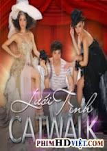 Catwalk - Lưới Tình
