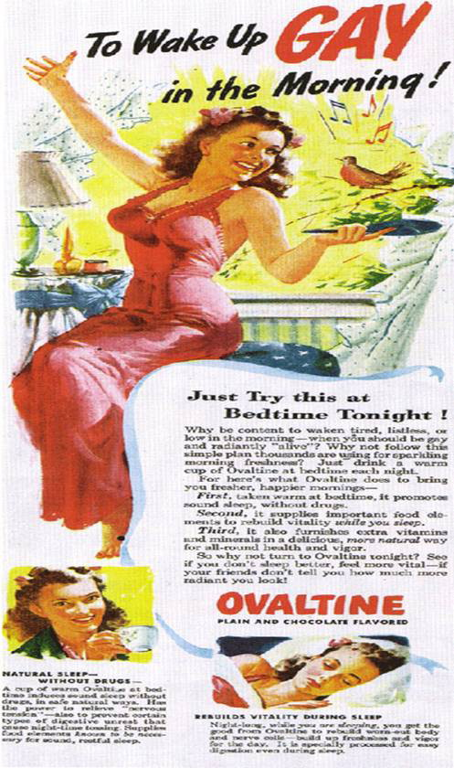 The rumors are true--. Ovaltine will turn you gay overnight.