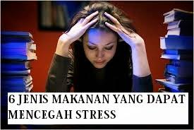 6 Makanan Yang Dapat Mencegah Stress