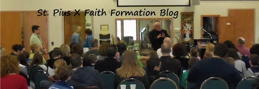 St. Pius X Church, Faith Formation Blog