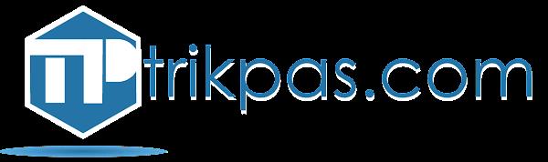 Trikpas | Berbagi Tips dan Triks Mudah dan Simpel Seputar Kesehatan, Pendidikan, Tips dan Triks