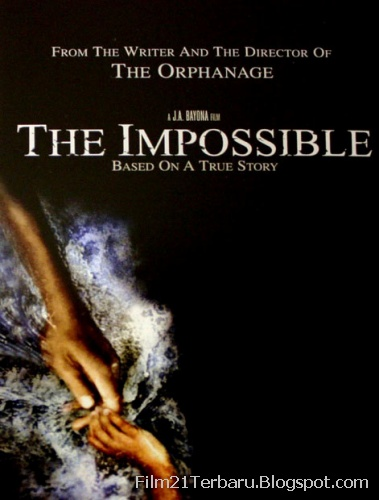 The Impossible 2012 Bioskop