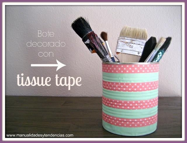 Lata reciclada con tela adhesiva / Tissue tape recycled can / Boîte de conserves reciclée avec du tissu adhésif.