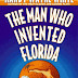 RANDY WAYNE WHITE - THE MAN WHO INVENTED FLORIDA
