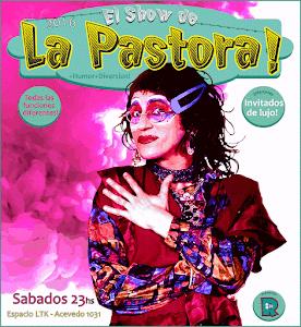 El Show de la Pastora!