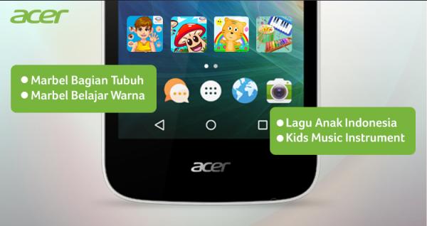 Dengan Acer Liquid Z320, Anak Senang, Orang Tua Tenang.