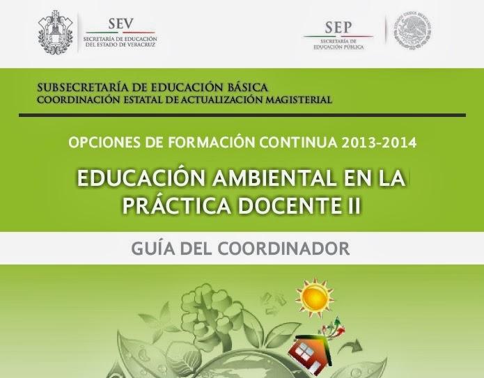 EDUCACIÓN AMBIENTAL II GUÍA DEL COORDINADOR