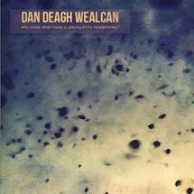 Dan Deagh Wealcan
