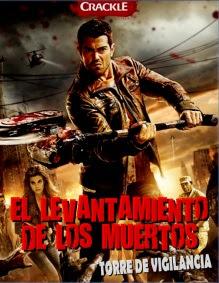 El Levantamiento De Los Muertos: Torre De Vigilancia en Español Latino