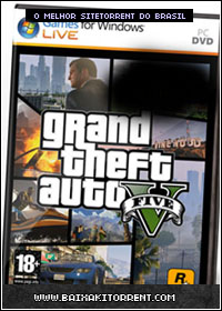 Capa Baixar Jogo Grand Theft Auto V (GTA 5 Five) Para PC Completo + Crack   Torrent Baixaki Download