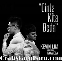 Download Lagu Kevin Lim feat Nowela Cinta Kita Beda MP3