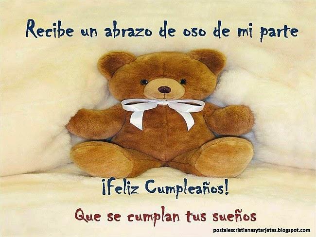 Postal Un deseo de Feliz Cumpleaños. Un abrazo de oso. Dios te bendiga en tu cumple. Salud y prosperidad para ti. Que tus sueños se realicen. Postales cristianas para felicitar amiga, niño, niña, hermano, hermana.