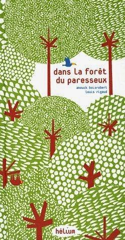 http://itzamna-librairie.blogspot.fr/2014/04/dans-la-foret-du-paresseux.html