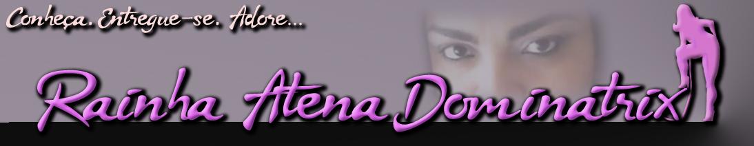 Rainha Atena Dominatrix