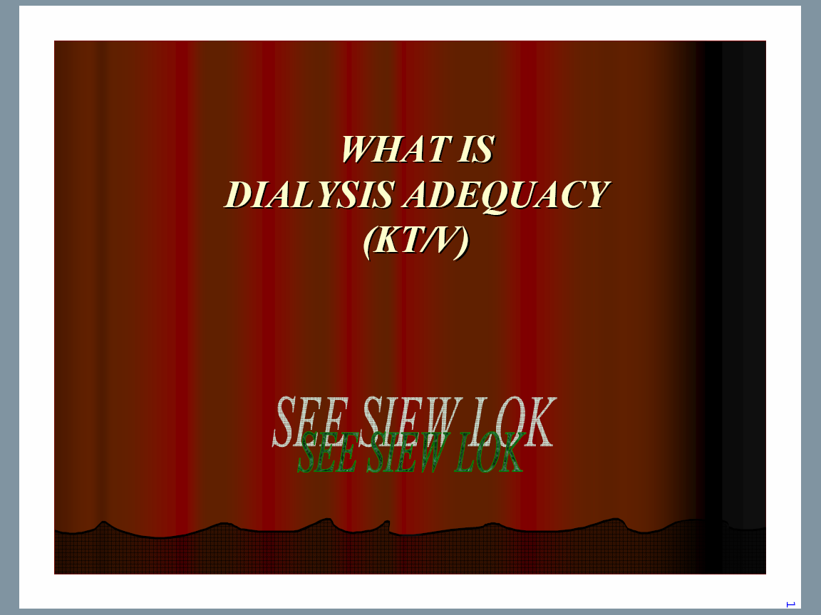 Mac Dialysis What Is Dialysis Adequacy Kt V